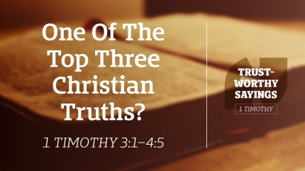One Of The Top Three Christian Truths