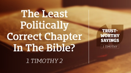The Least Politically Correct Chapter In The Bible