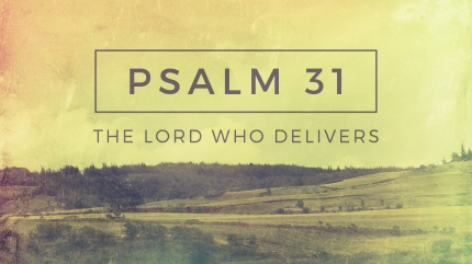 Facebook Image - Psalm 31a