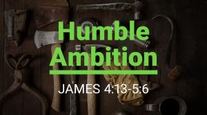 humble-ambition
