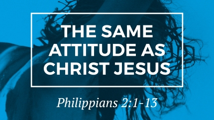 the-same-attitude-as-christ-jesus