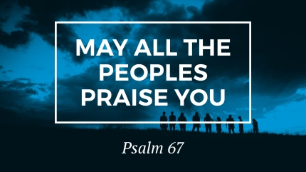 may-all-the-peoples-praise-you